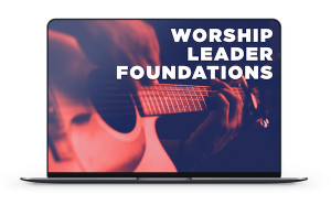Worship Leader Foundations Course USER COURSE DASHBOARD