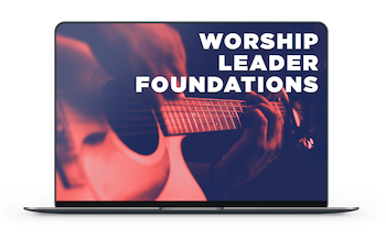 Worship Leader Foundations Course Worship Leader Training